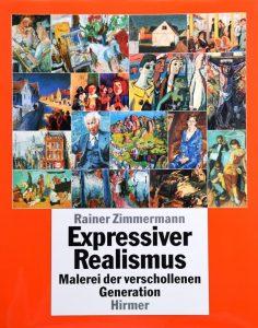 Zimmermann, Rainer (1994): Expressiver Realismus. Malerei Der Verschollenen Generation, Hirmer, München [überarbeitete und v.a. bezogen auf das Künstlerverzeichnis sehr erweiterte Neuauflage]